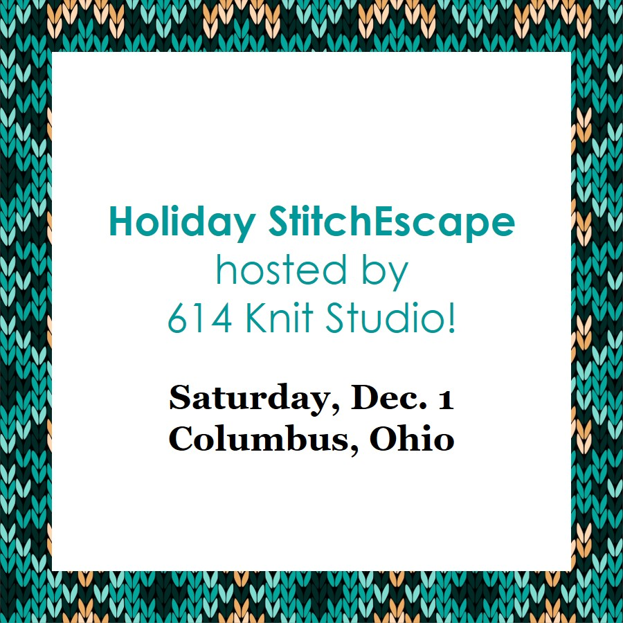 Holiday StitchEscape With 614 Knit Studio